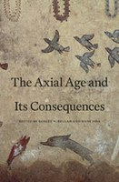 """The Axial Age and its Consequences"" von Robert N. Bellah und Hans Joas erschienen"