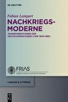 """""""Nachkriegsmoderne"""": 19. Band der FRIAS-Schriftenreihe """"linguae & litterae"""" erschienen"""