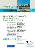 "Black Forest Focus on Soft Matter 3: ""Frontiers in Dynamics – from Random to Quantum Walks"""