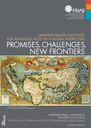 """Internationale Konferenz """"University-Based Institutes for Advanced Study in a Global Perspective: Promises, Challenges, New Frontiers"""" am FRIAS"""