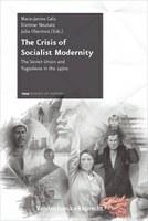 """""""The Crisis of Socialist Modernity"""" – 3. Band der FRIAS """"Weißen Reihe"""" erschienen"""