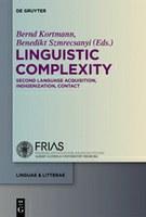 """""""Linguistic Complexity"""": Band 13 der FRIAS-Reihe """"linguae & litterae"""" veröffentlicht"""