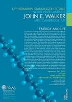 """12. Hermann Staudinger Lecture mit Nobelpreisträger John E. Walker: """"Energy and life"""""""