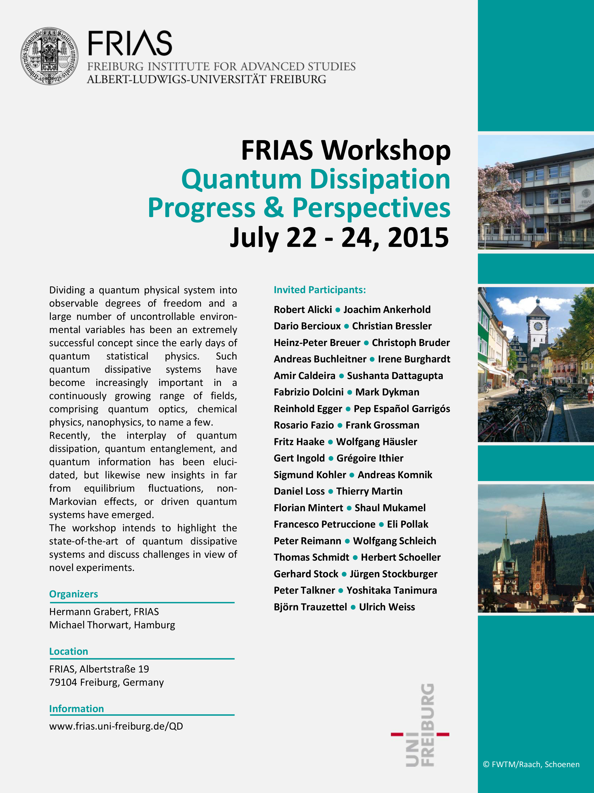 Quantum Dissipation: Progress and Perspectives, July 22-24, 2015
