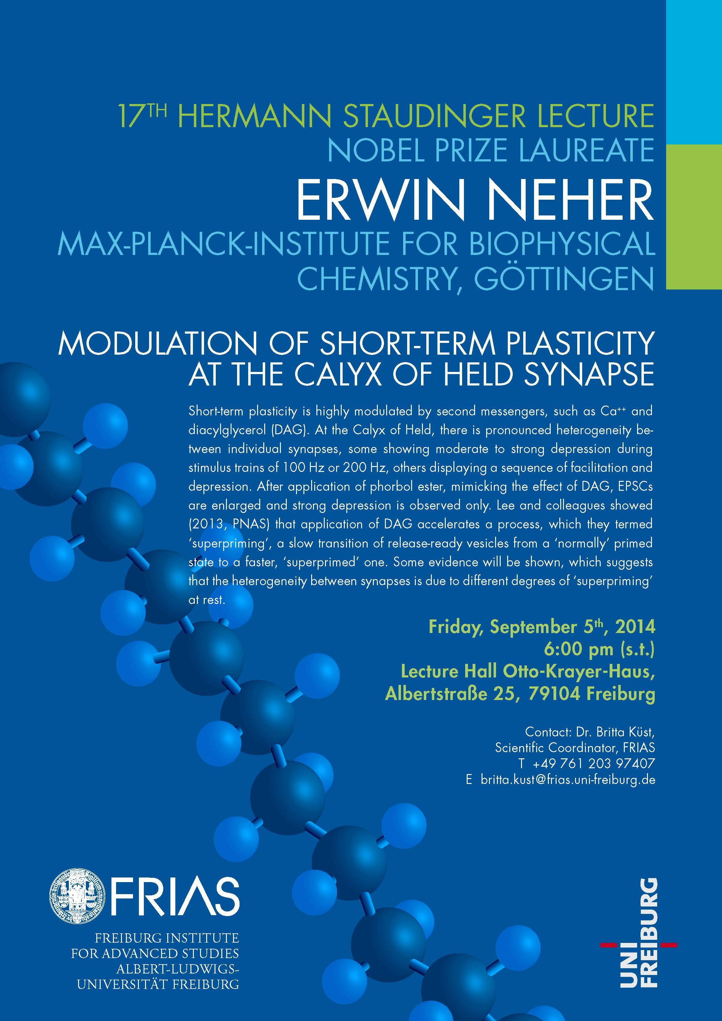 """17th Hermann Staudinger Lecture with Nobel Laureate Erwin Neher: """"Modulation of Short-Term Plasticity at the Calyx of Held Synapse"""""""