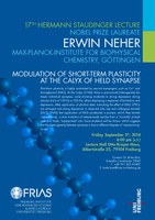 "17th Hermann Staudinger Lecture with Nobel Laureate Erwin Neher: ""Modulation of Short-Term Plasticity at the Calyx of Held Synapse"""