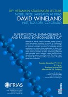 18th Hermann Staudinger Lecture with Nobel Laureate David Wineland: Superposition, Entanglement, and Raising Schrödinger's Cat