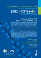 16th Hermann Staudinger Lecture with Nobel Laureate Jules Hoffmann on January 21st, 2014